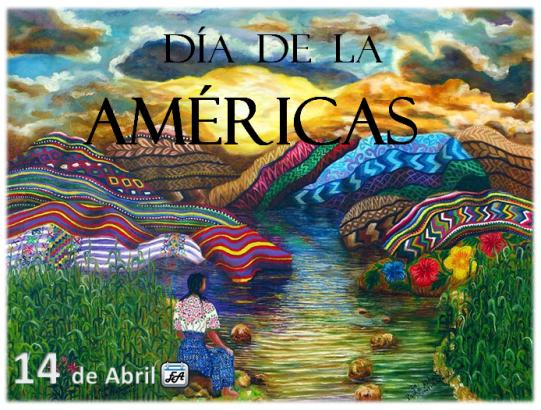 Imágenes del Día de las Americas con frases alusivas para el 14 de abril