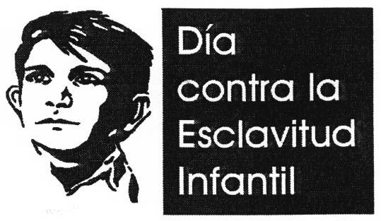 16 de abril: Día Mundial contra la esclavitud infantil