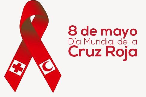 8 DE MAYO: Dìa de la Cruz Roja