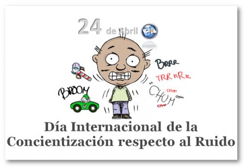Resultado de imagen de día internacional sobre la concienciacion del ruido