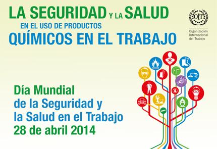 28 de abril - Día Mundial de la Seguridad y Salud en el Trabajo