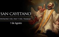 Día de San Cayetano – 7 de Agosto – imágenes, historia, información